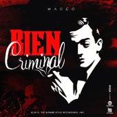 Bien Criminal by Maceo