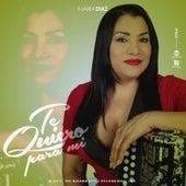 Te Quiero Pa' Mi von Maria Diaz