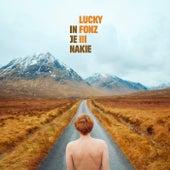 In Je Nakie van Lucky Fonz III