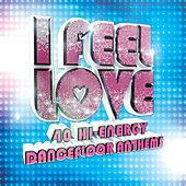 I Feel Love by Various Artists