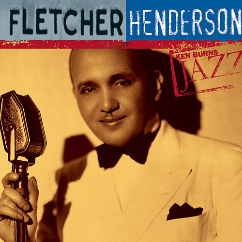 Ken Burns JAZZ Collection by Fletcher Henderson