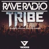Tribe van Rave Radio