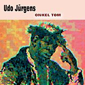 Onkel Tom de Udo Jürgens