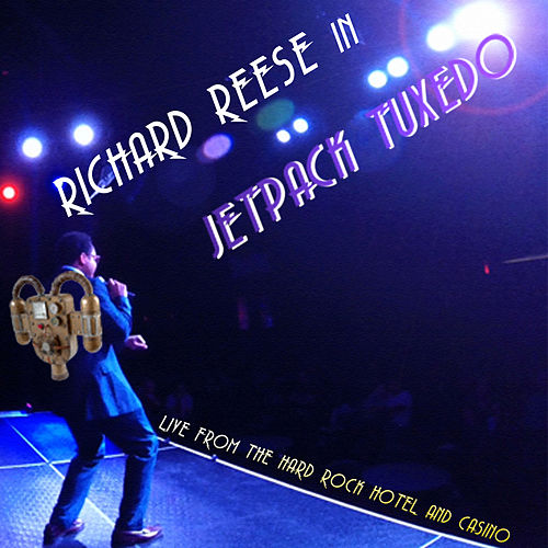 Jetpack Tuxedo (Live) by Richard Reese