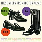 These Shoes Are Made For Music von Various Artists