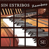 Sin Estribos: Zambas de Various Artists