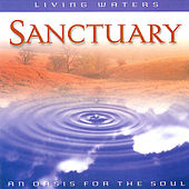 Living Waters: Sanctuary von Various Artists