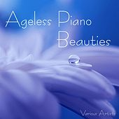 Ageless Piano Beauties by Various Artists