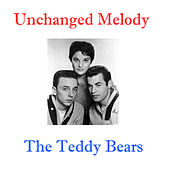 Unchanged Melody by The Teddy Bears