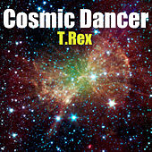 Cosmic Dancer by T. Rex