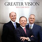 Welcome Back by Greater Vision