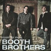 Room For More by The Booth Brothers