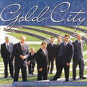 Pressed Down, Shaken Together, Running Over by Gold City
