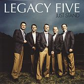 Just Stand by Legacy Five