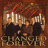 Changed Forever by The Perrys