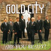 Are You Ready? by Gold City