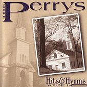 Hits & Hymns Volume 1 by The Perrys