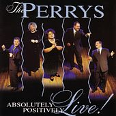 Absolutely Positively Live by The Perrys