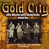 20th Anniversary Celebration Volume One by Gold City
