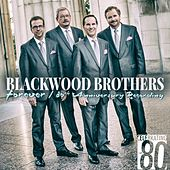 Forever: 80th Anniversary Recording by Blackwood Brothers Quartet