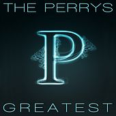 Greatest by The Perrys