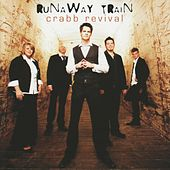 Runaway Train by Crabb Revival