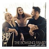 Moments Like These by The Bowling Family