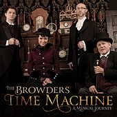 Time Machine by The Browders