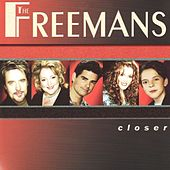 Closer by The Freemans
