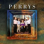 Through the Night by The Perrys