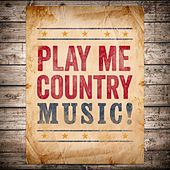 Play Me Country Music de Various Artists