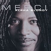 Merci by Alpha Blondy
