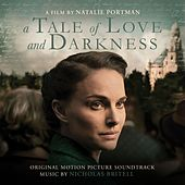 A Tale of Love and Darkness (Original Motion Picture Soundtrack) by Nicholas Britell
