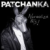 Normalize This! by Patchanka