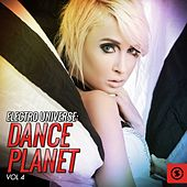 Electro Universe: Dance Planet, Vol. 4 by Various Artists