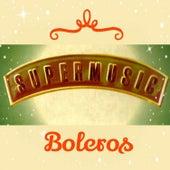 Super Music, Boleros by Various Artists