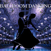 Ballroom Dancing by Various Artists