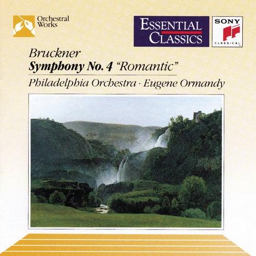 Bruckner: Symphony No. 4 in E-flat Major 'Romantic' by Philadelphia Orchestra