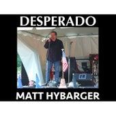 Desperado - Single by Matt