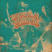 Sunrise to Sundown by Spiritual Beggars