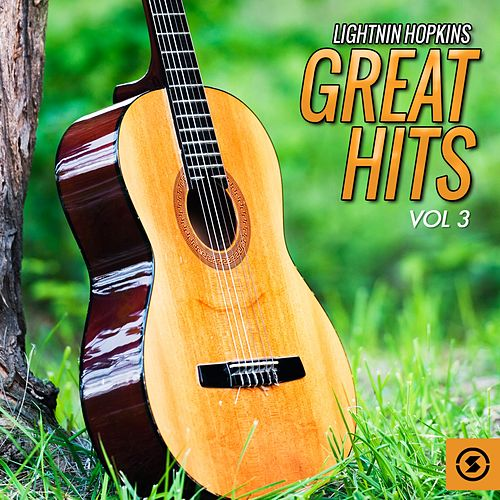 Great Hits, Vol. 3 by Lightnin' Hopkins