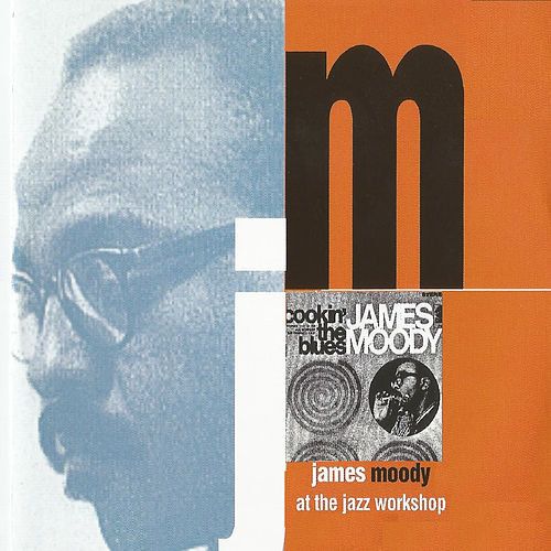At the Jazz Workshop de James Moody
