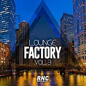 Lounge Factory Vol. 3 von Various Artists