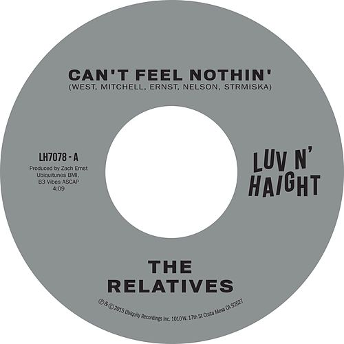 Can't Feel Nothin' B/W No Man Is an Island by The Relatives