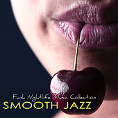 Smooth Jazz  –  Funk Nightlife Music Collection, Jazz Music & Contemporary Jazz Party Songs von Various Artists