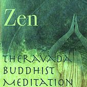 Zen: Theravada Buddhist Meditation Songs, Music for Yoga Morning Salutation -  Mind Relaxing Music & Relaxation de Reiki Music
