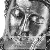 Musica Reiki - Musica Relaxante para Descontraçao e Meditaçao de Musica Reiki