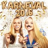 Karneval 2016 – Leev Marie feier mit mir die geiles Leben Party beim Fasching und Fastnacht bis Ham kummst von Various Artists