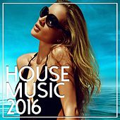 House Music 2016 - EP de Various Artists