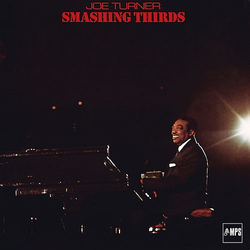 Smashing Thirds by Joe Turner